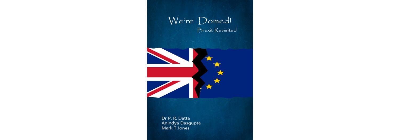 We're doomed! Brexit Revisited